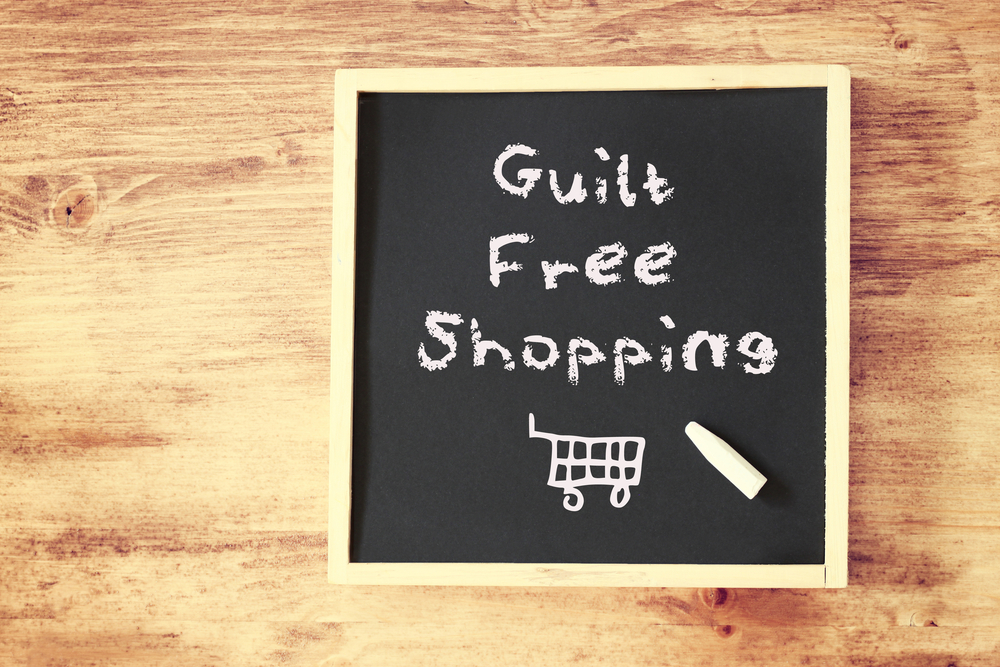 Guilt free shopping